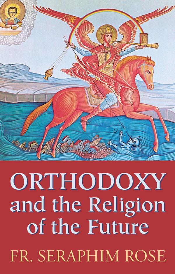 Orthodoxy and the religion of the future orthodoxy and the religion of the futurebr span fandeluxe Choice Image