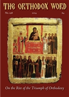 The Orthodox Word #298 Print Edition