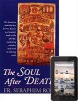 "The Soul After Death eBook <br /><span style=""font-size:80%;"">by Fr. Seraphim Rose</span>"