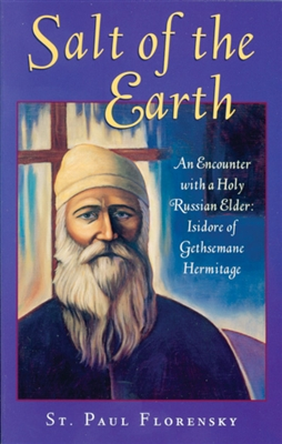"Salt of the Earth<br /><span style=""font-size:80%;"">by Fr. Paul Florensky</span>"