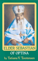 "Vol. 6: Elder Sebastian of Optina<br /><span style=""font-size:80%;"">by Tatiana Torstensen</span>"