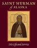 St. Herman of Alaska: His Life and Service