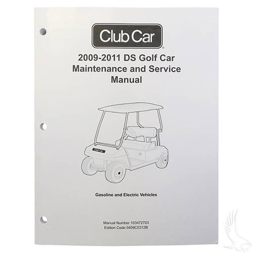 Club Car DS Gas and Electric 2009-2011 Maintenance & Service Manual
