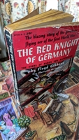 The Red Knight of Germany by Floyd Gibbons 1959
