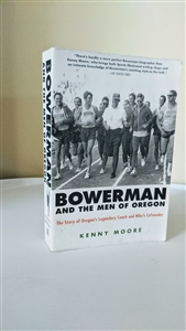 Bowerman and the men of Oregon 2006 Kenny Moore