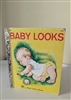 Amazing Baby Looks book A little golden book 1960