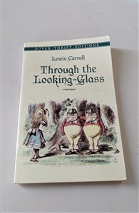 Through the Looking Glass Unabridged Lewis Carroll
