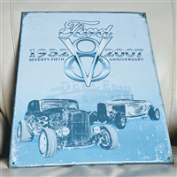 Ford 1932 to 2007 V8 Deuce tin sign advertising
