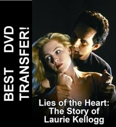 Lies Of The Heart: The Story of Laurie Kellogg 1994 TV Movie on DVD