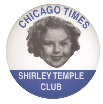 Chicago Times Shirley Temple Club Button