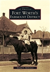 Fort Worth's Fairmount District (M. McDermott)