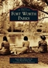 Fort Worth Parks (S. Kline)