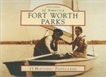 Postcards of America - Fort Worth Parks (S. Kline, FW Parks Dept.)