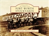 Postcards of America - Fort Worth Stockyards (J. Pate)