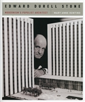 Edward Durell Stone: Modernism's Populist Architect (M.A. Hunting)
