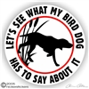 Bird Dog Gun Dog Static Cling Sticker Decal