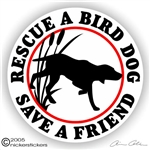 Bird Dog Rescue Gun Dog Sticker Static Cling Decal