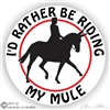 Dressage Mule Decal