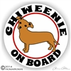 Chiweenie on Board Dog Vinyl iPad Car Truck RV Window Decal Sticker Static Cling