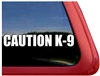CAUTION K9  Dog Window Decal Sticker