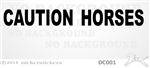Caution Horses Trailer Window Decal