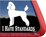 I Have Standards Poodle Dog iPad Car Truck Window Decal Sticker