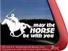 May the Horse Be With You Equestrian Vinyl Horse Trailer Car Truck RV Window Decal Sticker