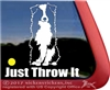 Just Throw It Aussie Australian Shepherd Dog Car Truck RV Window Decal Sticker