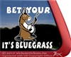 Bet Your Ass It's Bluegrass Banjo Donkey Window Decal