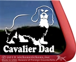 Cavalier Dad Cavalier King Charles Spaniel Dog Car Truck RV Window Decal Sticker