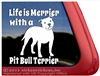 Life is Merrier with a Pit Bull Terrier Dog Car Truck RV Vinyl Window Decal Sticker