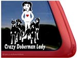 Crazy Doberman Lady Dog Car Truck RV Window Decal Sticker