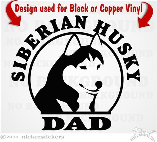 Siberian Husky Dad Dog Decals Stickers Nickerstickers