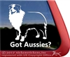 Got Aussies? Aussie Australian Shepherd Dog Car Truck RV Window Decal Sticker