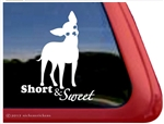 Short and Sweet Chihuahua Dog Car Truck RV Window Decal Sticker