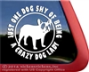 One Dog Shy of Being a Crazy Dog Lady French Bulldog Window Decal