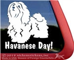 Havanese Day Vinyl Adhesive Window Dog Decal Sticker