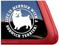 Life is Merrier with a Norwich Terrier Dog iPad Car Truck RV Window Decal Sticker