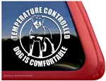 Temperature Controlled Dog is Comfortable Rottweiler Car Truck RV Window Decal Sticker