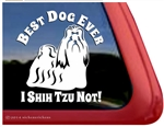 Best Dog Ever Shih Tzu Window Decal