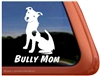 Bully Mom Pit Bull Terrier Dog Car Truck RV Window Decal Sticker