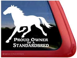 Proud Owner of a Standardbred Horse Trailer Car Truck RV Window Decal Sticker
