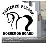 Patience Please Horse Trailer Vinyl Decal Sticker