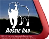 Aussie Dad Australian Shepherd Dog Car Truck RV Window Decal Sticker