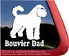 Bouvier Dad Bouvier des Flandres Vinyl Dog Car Truck RV Window Decal Sticker