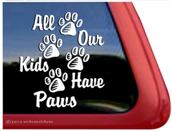 All Our Kids Have Paws Dog Paws iPad Car Truck RV Window Decal Sticker
