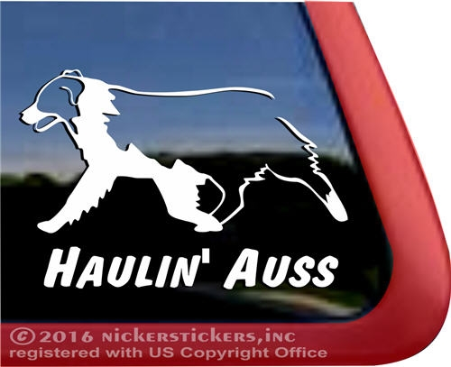 Haulin/' Auss Vinyl Sticker V1 Australian Shepherd Aussie Dog Puppy Die Cut Decal