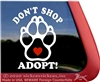 Don't Shop, Adopt Love Paw Print Dog iPad Car Truck Window Decal