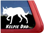 Australian Kelpie Dad Dog Car Truck RV Window Decal Sticker