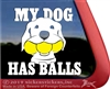 My Dog Has Balls Retriever Dog iPad Car Window Decal Sticker